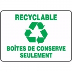 "Accuform FRMRCY523XF, Sign ""Recyclable Boites De Conserve Seulement"""