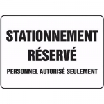 """Accuform FRMVHR400XF, Sign """"Stationnement Reserve Personnel …"""""""