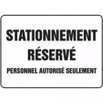 """Accuform FRMVHR505XT, Sign """"Stationnement Reserve Personnel…"""""""