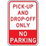 """Accuform FRP144RA, Sign """"No Parking Pick-Up and Drop-Off Only"""""""