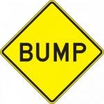 "Accuform FRW421DP, 24″ x 24″ DG High Prism Sign: ""Bump"""