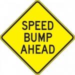 "Accuform FRW422DP, 24″ x 24″ DG High Prism Sign: ""Speed Bump Ahead"""