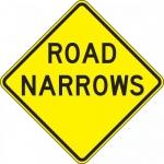 "Accuform FRW434DP, 24″ x 24″ DG High Prism Sign: ""Road Narrows"""