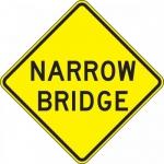 "Accuform FRW437DP, 24″ x 24″ DG High Prism Sign: ""Narrow Bridge"""