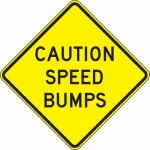 "Accuform FRW451DP, DG High Prism Sign ""Caution – Speed Bumps"""