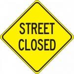 "Accuform FRW462DP, 24″ x 24″ DG High Prism Sign: ""Street Closed"""