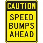 "Accuform FRW485DP, DG High Prism Sign ""Caution – Speed Bumps Ahead"""