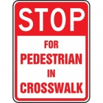 "Accuform FRW494DP, Sign ""Stop for Pedestrians in Crosswalk"""