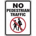 "Accuform FRW511DP, DG High Prism Sign ""No Pedestrian Traffic"""