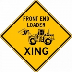 """Accuform FRW546DP, DG High Prism Sign """"Front End Loader Xing"""""""