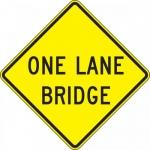 "Accuform FRW654DP, 24″ x 24″ DG High Prism Sign: ""One Lane Bridge"""