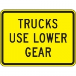 """Accuform FRW667DP, DG High Prism Sign """"Trucks Use Lower Gear"""""""