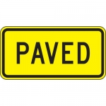 """Accuform FRW676DP, 12″ x 24″ DG High Prism Sign: """"Paved"""""""