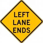 "Accuform FRW697DP, 24″ x 24″ DG High Prism Sign: ""Left Lane Ends"""