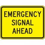 """Accuform FRW733DP, DG High Prism Sign """"Emergency Signal Ahead"""""""