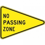"""Accuform FRW743DP, 24″ x 36″ DG High Prism Sign: """"No Passing Zone"""""""