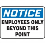 """Accuform MADM894XF, OSHA Sign """"Employees Only Beyond This Point"""""""