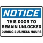 "Accuform MADM895VS, Vinyl OSHA Sign ""This Door to Remain Unlocked…"""