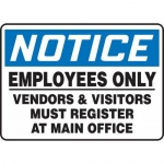 """Accuform MADM930XF, Sign """"Employees Only Vendors & Visitors Must …"""""""