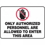 "Accuform MADM963VA, Sign ""Only Authorized Personnel are …"""