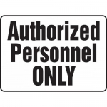 "Accuform MADM973VA, Aluminum Sign ""Authorized Personnel Only"""