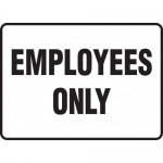 """Accuform MADM994XF, 10″ x 14″ Dura-Fiberglass Sign: """"Employees Only"""""""
