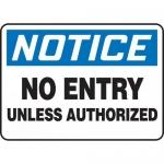 "Accuform MADM999XL, Aluma-Lite Sign ""No Entry Unless Authorized"""