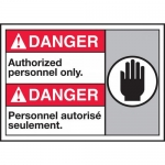 """Accuform MAFC118VS, Bilingual ANSI Sign """"Authorized Personnel Only"""""""