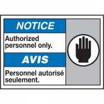 """Accuform MAFC819VP, Bilingual ANSI Sign """"Authorized Personnel Only"""""""