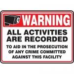 "Accuform MASE305VA, Aluminum Sign ""All Activities are Recorded…"""