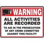 """Accuform MASE305XT, Dura-Plastic Sign """"All Activities are Recorded…"""""""
