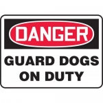 """Accuform MATR002VP, Plastic OSHA Sign with Legend """"Guard Dogs on Duty"""""""
