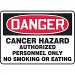 "Accuform MCAW123XT, OSHA Sign ""Cancer Hazard Authorized Personnel…"""