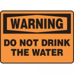 """Accuform MCAW309VP, Plastic OSHA Sign """"Do Not Drink The Water"""""""