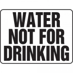 "Accuform MCAW503XP, Accu-Shield Sign ""Water Not for Drinking"""