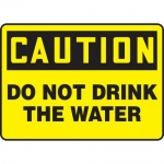 "Accuform MCAW618XP, Accu-Shield Sign ""Do Not Drink The Water"""