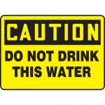 "Accuform MCAW619XP, Accu-Shield Sign ""Caution Do Not Drink This Water"""