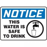 "Accuform MCAW804XP, Sign ""Notice This Water is Safe to Drink"""