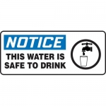 "Accuform MCAW810XP, Sign ""Notice This Water is Safe to Drink"""