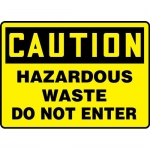 "Accuform MCHC19XF, OSHA Sign ""Caution Hazardous Waste Do Not Enter"""