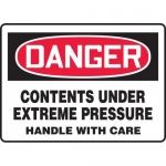 """Accuform MCHG025XP, OSHA Sign """"Contents Under Extreme Pressure…"""""""
