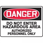"Accuform MCHG027XV, OSHA Sign ""Do Not Enter Hazardous Area…"""