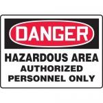 "Accuform MCHG028XF, OSHA Sign ""Hazardous Area Authorized Personnel…"""