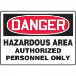 "Accuform MCHG028XV, OSHA Sign ""Hazardous Area Authorized Personnel.."""