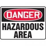 """Accuform MCHL090XF, Dura-Fiberglass OSHA Sign """"Danger Hazardous Area"""""""