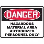 "Accuform MCHL102XF, OSHA Sign ""Danger Hazardous Material Area…"""
