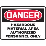 "Accuform MCHL102XV, OSHA Sign ""Danger Hazardous Material Area…"""