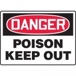 "Accuform MCHL151XV, Dura-Vinyl OSHA Sign ""Danger Poison Keep Out"""