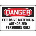 "Accuform MCHL246XT, OSHA Sign ""Explosive Materials Authorized…"""
