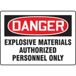 "Accuform MCHL262XV, OSHA Sign ""Explosive Materials Authorized…"""
